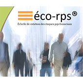 Evaluation des risques professionnels ECHELLE ECO-RPS®